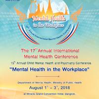 Proceedings การประชุมวิชาการสุขภาพจิตนานาชาติ ครั้งที่ 17 และการประชุมวิชาการสุขภาพจิตและจิตเวชเด็ก ครั้งที่ 15 ประจำปี 2561 : สุขใจ....วัยทำงาน